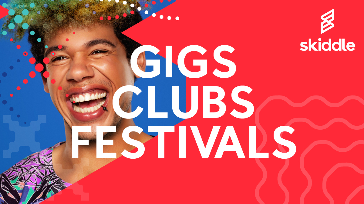 skiddle_twitter_1200x67511-gigs-clubs-festivals
