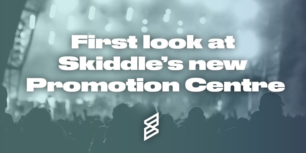 first-look-skiddle-promotion-centre